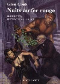 Garrett, détective privé, tome 6 : Nuits au fer rouge