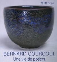 Bernard Courcoul, une vie de potier d'art