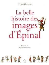 La belle histoire des images d'Epinal