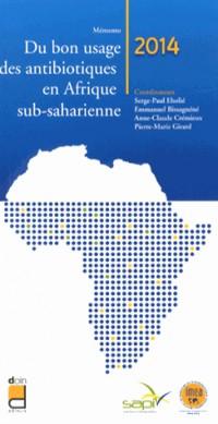 Memento du Bon Usage des Antibiotiques en Afrique