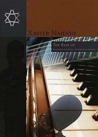 Xavier Naidoo: The Best Of.... Partitions pour Piano, Chant et Guitare