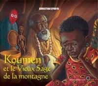Koumen : Et le Vieux Sage de la montagne