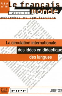 La Circulation Internationale Des Idees En Didactique Des Languages (July 2009)