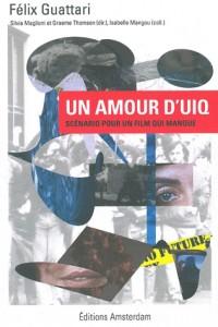 Un amour d'UIQ : Scénario pour un film qui manque