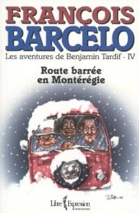 Route Barree en Monteregie