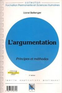 L'Argumentation : principes et méthodes, connaissance du problème et applications pratiques