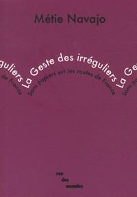 La Geste des irréguliers : sans-papiers sur les routes de France