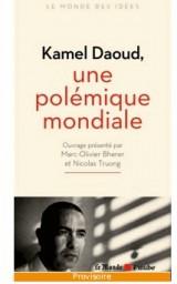Kamel Daoud : Une polémique mondiale