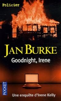 Goodnight, Irène : Une enqête d'Irène Kelly