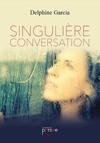 Singulière conversation