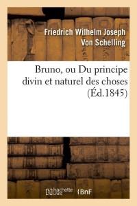Bruno  Ou du Principe Divin  ed 1845