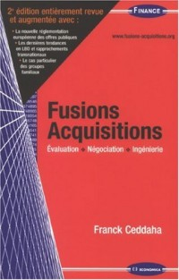 Fusions Acquisitions : Evaluation, négociation, ingénierie