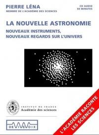 La nouvelle astronomie