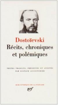Récits, chroniques et polémiques
