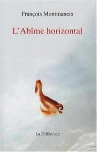 L'Abîme horizontal