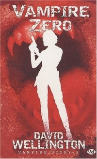 Vampire story, Tome 3 : Vampire zéro