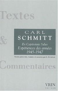 Ex Captivitate Salus. : Expériences des années 1945-1947