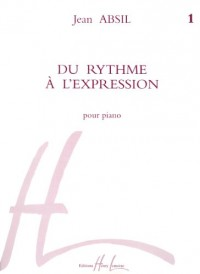 Du rythme à l'expression Volume 1