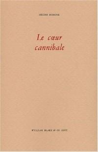 Le coeur cannibale