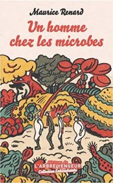Un homme chez les microbes : Scherzo [Poche]