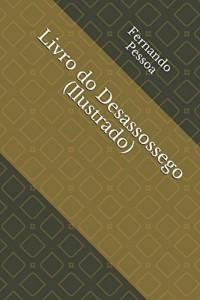 Livro do Desassossego (Ilustrado)
