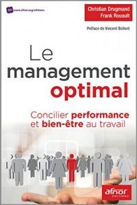 Le management optimal : Concilier performance et bien-être au travail