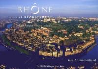Le Rhône vu du ciel : Edition bilingue Français-Anglais