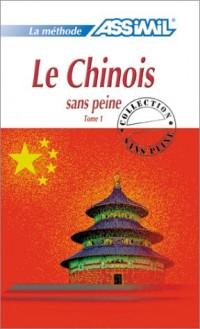 Le Chinois sans peine, tome 1