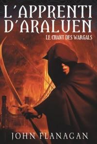 L'apprenti d'Araluen, Tome 2 : Le chant des Wargals