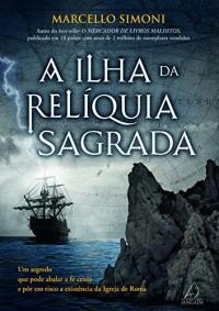 A Ilha da Reliquia Sagrada (Em Portuguese do Brasil)