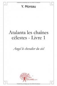 Atalanta, les chaînes célestes - Livre 1