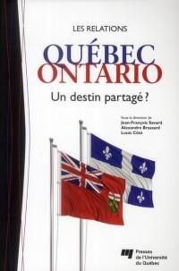 Relations Quebec Ontario