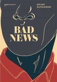 Bad news : Derniers journalistes sous une dictature