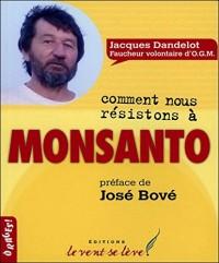 Comment nous résistons à Monsanto
