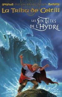 La Tribu de Celtill, Tome 3 : Les Six Têtes de l'Hydre
