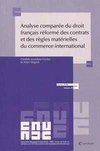 Analyse comparée du droit français réformé des contrats et des règles