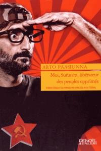 Moi, Surunen, Liberateur des Peuples Opprimes