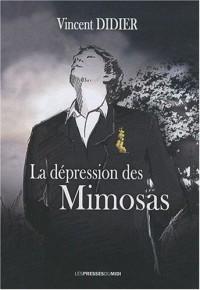 La dépression des mimosas