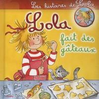 Lola fait des gâteaux