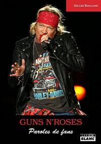 Guns N'Roses Paroles de fans