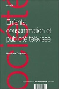 Enfant, consommation et publicité télévisée