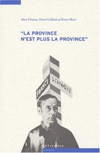 La province n'est plus la province : Les relations culturelles franco-suisses à l'épreuve de la Seconde Guerre mondiale (1935-1950)
