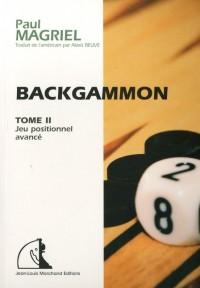 Backgammon : Tome 2, Jeu positionnel avance