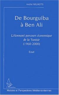 De Bourguiba à Ben Ali : L'étonnant parcours économique de la Tunisie (1960-2000)