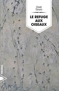 Le Refuge aux oiseaux