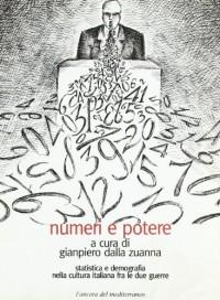 Numeri e potere. Statistica e demografia nella cultura italiana fra le due guerre