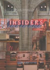 Insiders : Pratiques, usages, savoir-faire