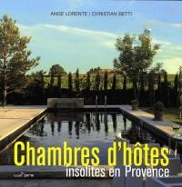 Chambres d'hôtes insolites en Provence