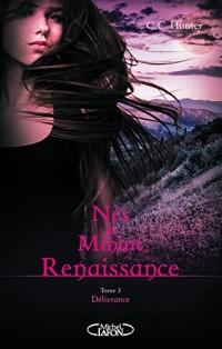 Nés à minuit Renaissance - tome 3 Délivrance