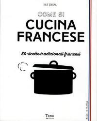 Como cucinare cucina francese